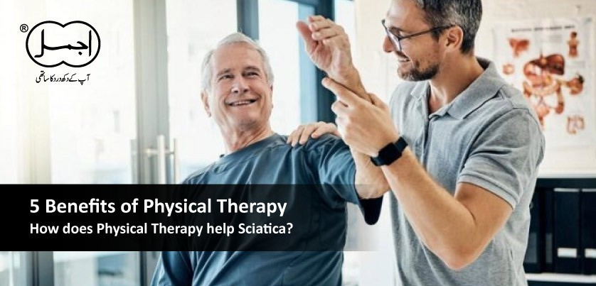 5 Benefits of Physical Therapy l How does Physical Therapy help Sciatica?