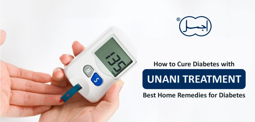 How to Cure Diabetes with Unani Treatment? | Best Home Remedies for Diabetes